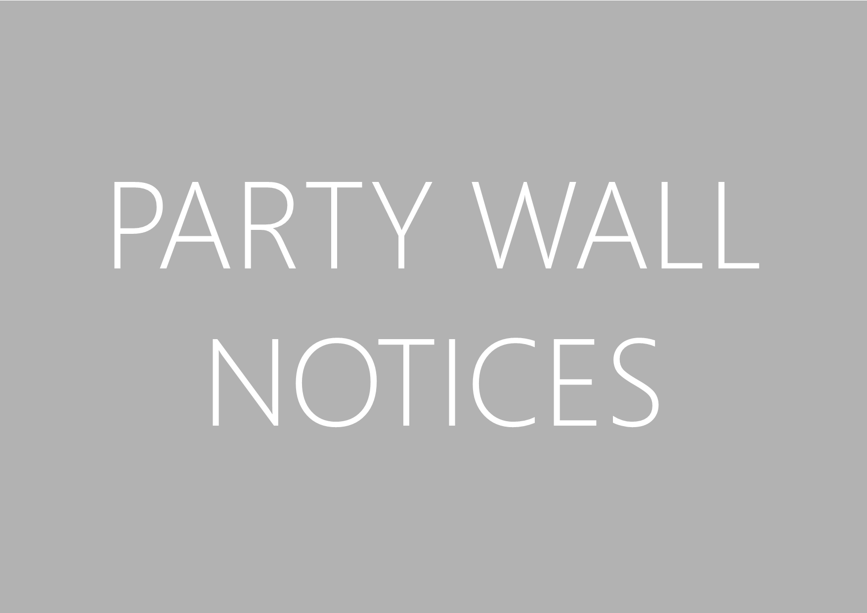 Party Wall Notices